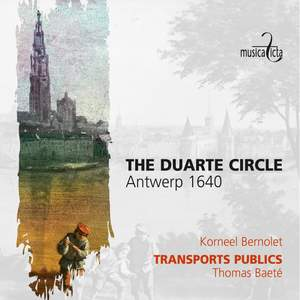 The Duarte Circle - Antwerp 1640