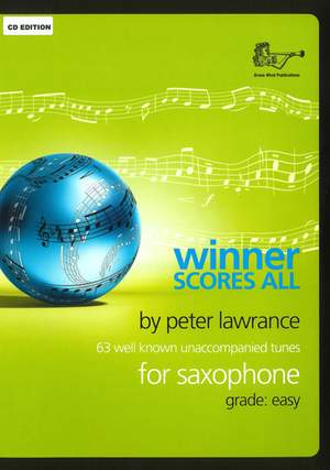 Lawrance: Winner Scores All for Alto Saxophone with CD