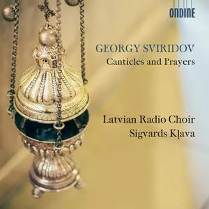 Georgy Sviridov: Canticles and Prayers