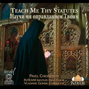 Pavel Chesnokov: Teach Me Thy Statutes