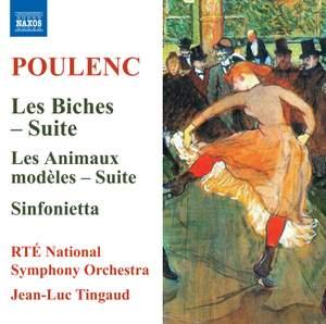Poulenc: Les Biches - Suite, Les Animaux modèles - Suite & Sinfonietta