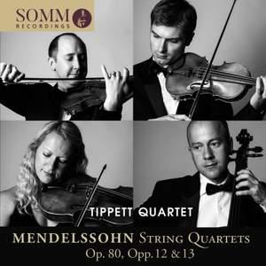 Mendelssohn: String Quartets Nos. 1, 2 & 6