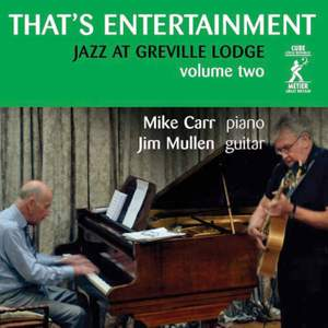 That's Entertainment (Jazz at Greville Lodge, Vol. 2)