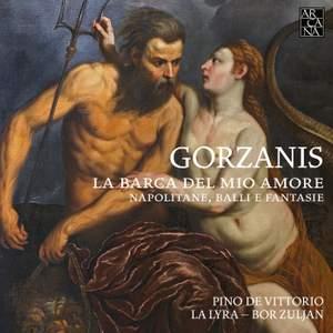 Gorzanis: La Barca Del Mio Amore Product Image
