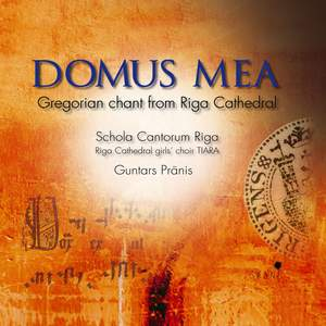 Domus Mea: Gregorian Chant from Riga Cathedral