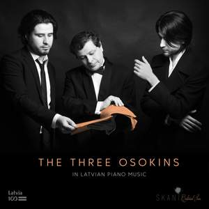 The 3 Osokins in Latvian Piano Music