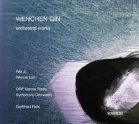 Wenchen Qin: Orchestral Works