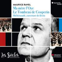 Ravel: Ma mère l'Oye, Shéhérazade overture, and Le tombeau de Couperin