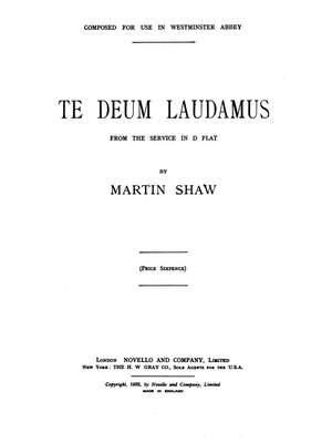 Martin Shaw: Te Deum Laudamus In D Flat