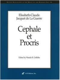 Jacquet de la Guerre: Cephale et Procris