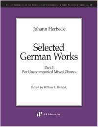 Herbeck: Selected German Works, Part 3