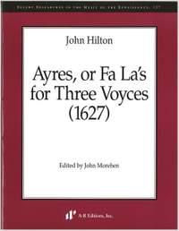 Hilton: Ayres, or Fa La's for Three Voyces