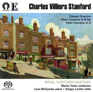 Stanford: Violin Concerto & Piano Concerto