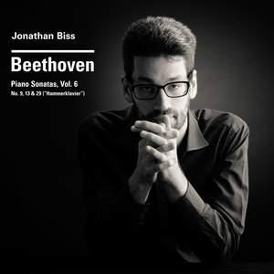 Beethoven Piano Sonatas Nos. 9, 13 & 29 'Hammerklavier', Vol. 6