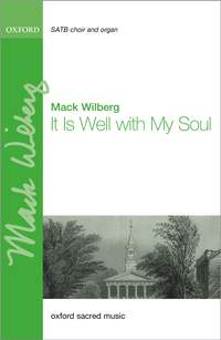 Wilberg: It Is Well with My Soul