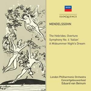 Mendelssohn: Symphony No. 4 & A Midsummer Night's Dream