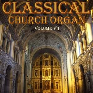 Classical Church Organ, Volume 7