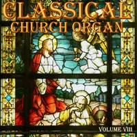 Classical Church Organ, Volume 8