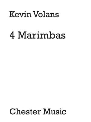 Kevin Volans: Four Marimbas