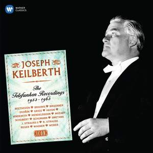 Joseph Keilberth: The Postwar Telefunken Recordings