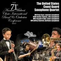 2017 Midwest Clinic: The United States Coast Guard Saxophone Quartet (Live)