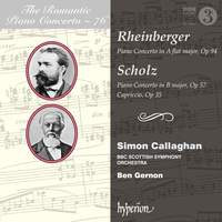 The Romantic Piano Concerto 76 - Rheinberger & Scholz