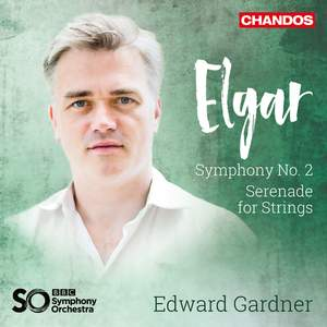 Elgar: Symphony No. 2 & Serenade for Strings