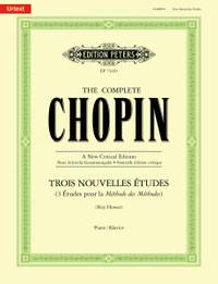 Chopin, Frédéric: 3 Nouvelles Etudes