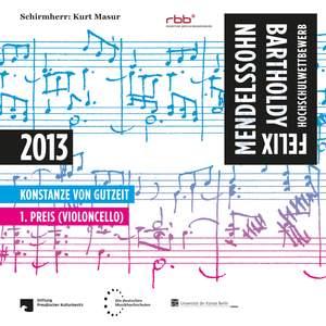 Schumann, Schubert & Mendelssohn: FMBHW 2013 - Konstanze von Gutzeit - 1. Preis (Violoncello)