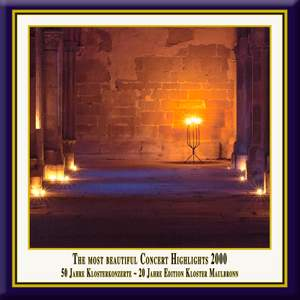 Anniversary Series, Vol. 3: The Most Beautiful Concert Highlights from Maulbronn Monastery, 2000 (Live) Product Image