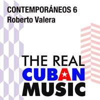 Contemporáneos 6: Roberto Valera