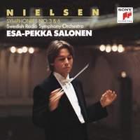 Nielsen: Symphonies Nos. 3 & 6