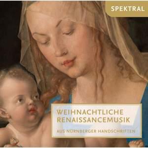 Ammon, di Lasso & Hassler: Weihnachtliche Renaissancemusik aus Nürnberger Handschriften