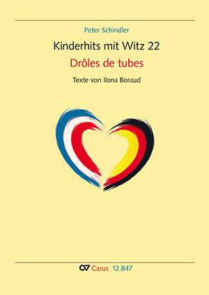 Schindler, Peter: Kinderhits mit Witz 22. Drôles de tubes