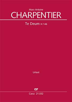 Charpentier, Marc-Antoine: Te Deum