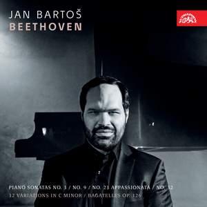 Beethoven: Piano Sonatas No. 3; No. 9; No. 23 Appassionata; No. 12