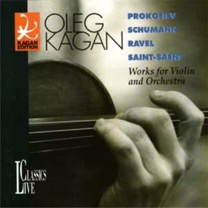 Prokofiev, Schumann, Ravel & Saint-Saëns: Oleg Kagan Edition, Vol. XIII