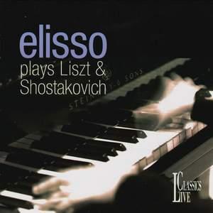 Liszt, Shostakovich & Gounod: Elisso Plays Liszt & Shostakovich