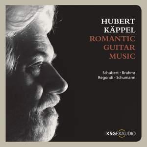 Schubert, Brahms, Regondi & Schumann: Romantic Guitar Music