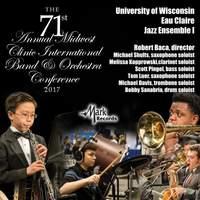 2017 Midwest Clinic: University of Wisconsin Eau Claire Jazz Ensemble I (Live)