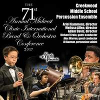 2017 Midwest Clinic: Creekwood Middle School Percussion Ensemble (Live)