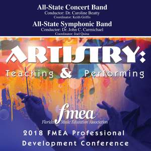 2018 Florida Music Education Association (FMEA): All-State Concert Band & All-State Symphonic Band [Live]
