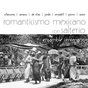 Romanticismo Mexicano Con Salterio