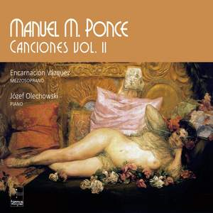 Manuel M. Ponce: Canciones Vol. 2