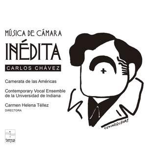 Carlos Chávez Música de Cámara Inédita