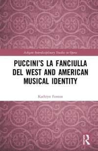 Puccini's La fanciulla del West and American Musical Identity