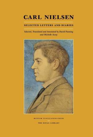 Carl Nielsen: Selected Letters and Diaries