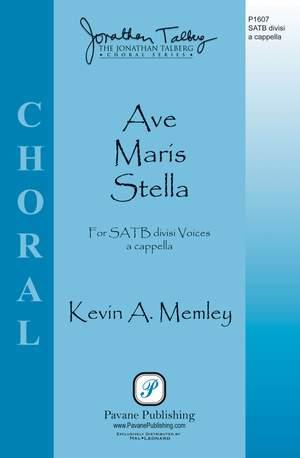 Kevin A. Memley: Ave Maris Stella