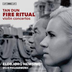 Tan Dun: Fire Ritual
