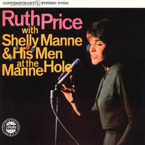 Ruth Price with Shelly Manne & His Men At The Manne-Hole